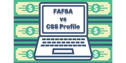 FAFSA vs. CSS Profile - How are they different?